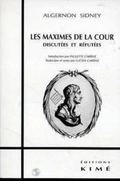 Maximes De La Cour (Les) - Couverture - Format classique