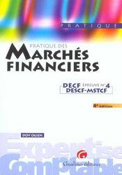 La Pratique Des Marches Financiers - Intérieur - Format classique