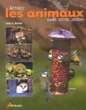 Attirez Les Animaux Dans Votre Jardin - Couverture - Format classique