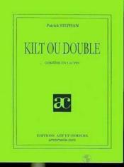 Kilt ou double - Couverture - Format classique