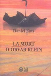 La Mort D'Orvar Klein - Couverture - Format classique