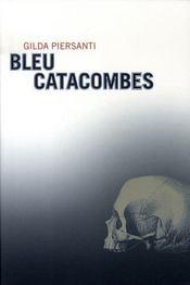 Bleu catacombes - Intérieur - Format classique