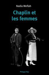 Chaplin et les femmes - Intérieur - Format classique