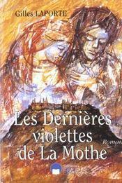 Dernieres Violettes De La Mothe (Les) - Intérieur - Format classique