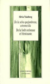 De La Foret Ombreuse Et Fremissante - Couverture - Format classique