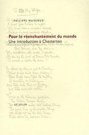 Pour le réenchantement du monde ; une introduction à Chesterton - Intérieur - Format classique