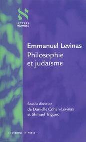 Emmanuel Levinas ; philosophie et judaïsme - Intérieur - Format classique