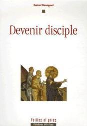 Devenir disciple - Couverture - Format classique