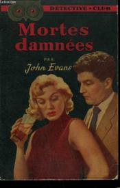 Mortes Damnees. Collection Detective Club N° 48 - Couverture - Format classique