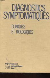 Diagnostics Symptomatiques - Cliniques Et Biologiques - Couverture - Format classique