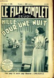 Le Film Complet Du Jeudi N° 1486 - 13e Annee - Mille Pour Une Nuit - Couverture - Format classique