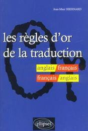 Les Regles D'Or De La Traduction Anglais/Francais/Anglais - Intérieur - Format classique