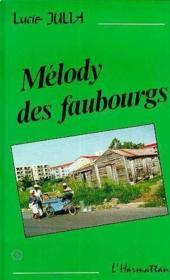 Melody Des Faubourgs - Couverture - Format classique