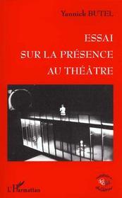 Essai Sur La Presence Au Theatre - Intérieur - Format classique