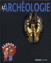L'archéologie - Couverture - Format classique