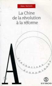 La Chine. De La Révolution À La Révolte - Couverture - Format classique
