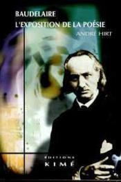Baudelaire L'Exposition De La Poesie - Couverture - Format classique
