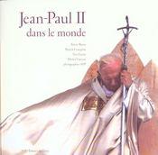 Jean Paul Ii Dans Le Monde - Intérieur - Format classique