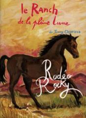 Le Ranch De La Pleine Lune T.2 ; Rodéo Rocky - Couverture - Format classique