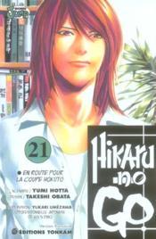 Hikaru no go t.21 ; en route pour la coupe Hokuto - Couverture - Format classique