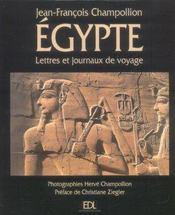 Egypte (L') Lettres Et Journaux Voyage - Intérieur - Format classique