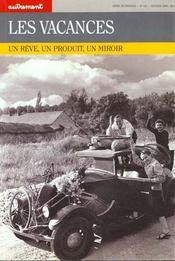Autrement. 111, Les Vacances : Un Reve, Un Produit, Un Miroir - Intérieur - Format classique