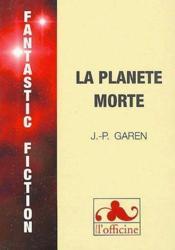 La planète morte - Couverture - Format classique