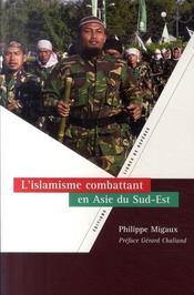 L'Islamisme Combattant En Asie Du Sud-Est - Intérieur - Format classique