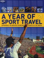 Vente livre :  A year of sport travel  ; experience the greatest sporting events in the world  - Simone Egger