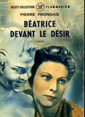 Beatrice Devant Le Desir. Collection : Select Collection N° 191 - Couverture - Format classique