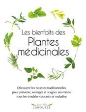 Les bienfaits des plantes médicinales - Couverture - Format classique
