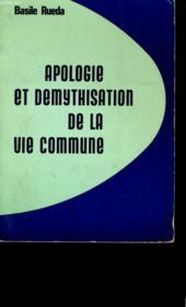 Apologie Et Demythisation De La Vie Commune. - Couverture - Format classique