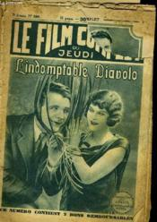 Le Film Complet Du Jeudi N° 589 - 7e Annee - L'Indomptable Diavolo - Couverture - Format classique