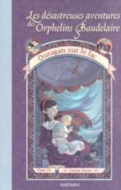 Aventures orph baudelaire t03  - Lemony Snicket