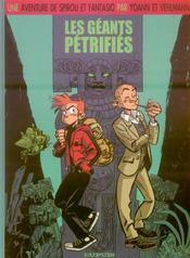 Une aventure de Spirou et Fantasio t.1 ; les géants pétrifiés - Intérieur - Format classique
