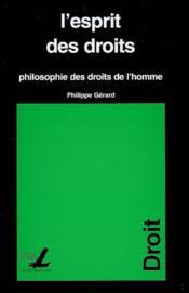 Esprit Des Droits Hilosophie Des Droits De L Homme - Couverture - Format classique