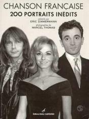 Chanson Francaise 200 Portraits Inedits - Couverture - Format classique