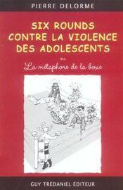 Six Rounds Contre La Violence Des Adolescents Ou La Metaphore De La Boxe - Intérieur - Format classique