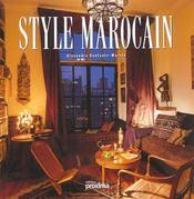 Le Style Marocain - Intérieur - Format classique