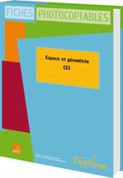 CE1 ; espace et géométrie - Couverture - Format classique