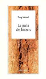 Le Jardin Des Lenteurs - Couverture - Format classique