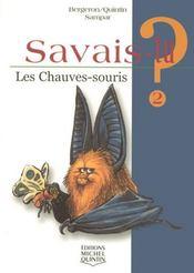 Savais-Tu ? T.2 ; Les Chauves-Souris - Intérieur - Format classique