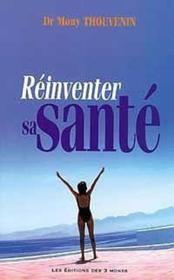 Reinventer Sa Sante - Couverture - Format classique