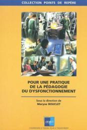 Pour La Pratique De La Pedagogie Du Dysfonctionnement - Couverture - Format classique