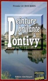 Peinture Brulante A Pontivy - Couverture - Format classique