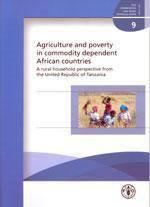 Agriculture & Poverty In Commodity Dependent African Countries. A Rural Household Perspective From T - Couverture - Format classique