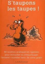 Vente livre :  S'taupons les taupes !  - Collectif