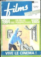 Films N° 30 Decembre 1984 / Janvier 1985. Sommaire: Un Bilan Des Perspectivres , La Nouvelle Vague En 84, L Annee Hitchcock, A Chaque Film Son Public... - Couverture - Format classique