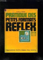 Les Pratique Des Petits Formats Reflex. 5em Edition Mise A Jour. - Couverture - Format classique