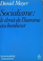 Socialisme : Le Droit De L'Homme Au Bonheur. - Couverture - Format classique